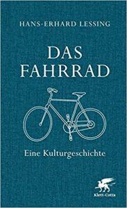 Das Fahrrad - eine Kulturgeschichte