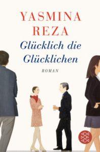"""""""Glücklich die Glücklichen"""" con Yasmina Reza © Fischer"""