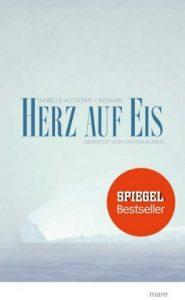 """""""Herz auf Eis"""" von Isabelle Autissier © Mare Verlag"""