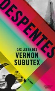 """""""Das Leben des Vernon Subutex"""" von Virginie Despentes © Kiepenheuer & Witsch"""