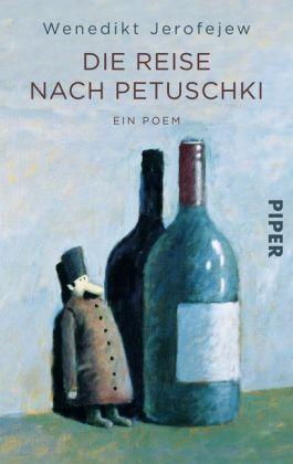 Wenedikt Jerofejew Die Reise nach Petuschki